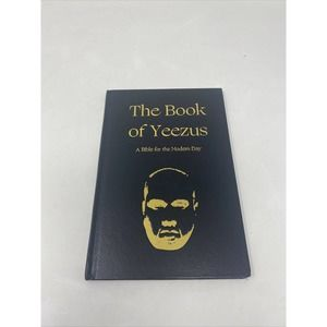 Book Of Yeezus Bible For The Modern Day Kanye West